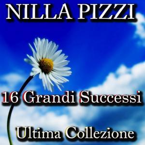 Nilla Pizzi (16 grandi successi)