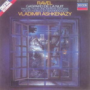 Ravel: Gaspard de la nuit; Pavane; Valses nobles et sentimentales