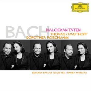 Bach, J.S.: Dialogue Cantatas