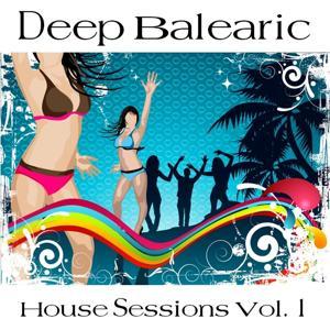 Deep Balearic House Sessions Vol. 1