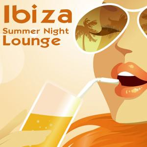 Ibiza Summer Night Lounge - Pure Balearic Feelings
