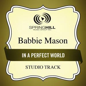 In A Perfect World (Studio Track)
