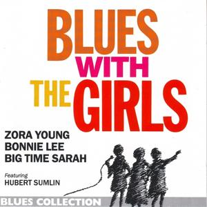 Blues With the Girls (Blues Collection)