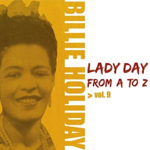 Lady Day from A to Z, Vol. 9