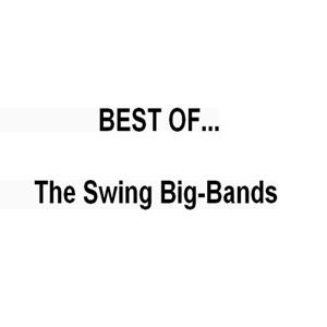Best of...the Swing Big Bands