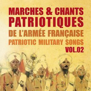 Marches et chants patriotiques de l'armée française, Patriotic Military Songs, vol. 2