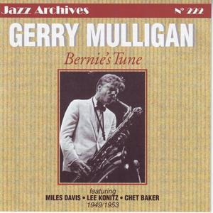Bernie's Tune 1949-1953 (Jazz Archives No. 222)
