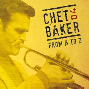 Chet Baker from A to Z, Vol. 4