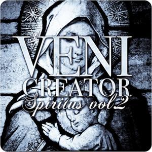 Veni Creator - Spiritus, Vol.2