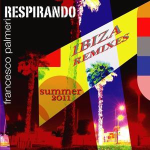 Respirando (Ibiza Remixes)