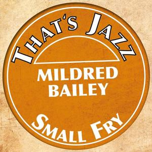 That´s Jazz (Mildred Bailey)