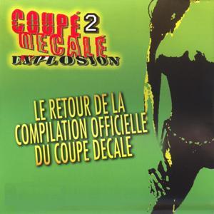 Coupé Décalé Explosion, Vol. 2 (Retour de la compilation officielle du coupé décalé)