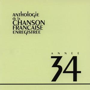 Anthologie de la chanson francaise 1934