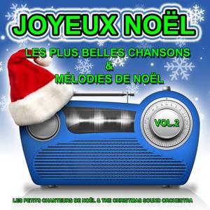 Joyeux Noël, vol. 2 : Les plus belles chansons et mélodies de noël