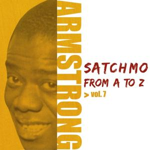 Satchmo from A to Z, Vol. 7