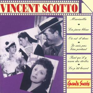 Grands Succès : Vincent Scotto