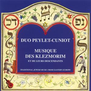Musique des Klezmorim et de leurs descendants (Traditional Jewish Music from Eastern Europe)
