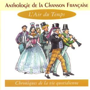 Anthologie de la chanson française - l'air du temps