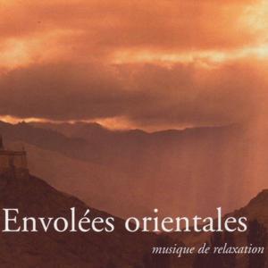 Envolées orientales (Musique de Relaxation)