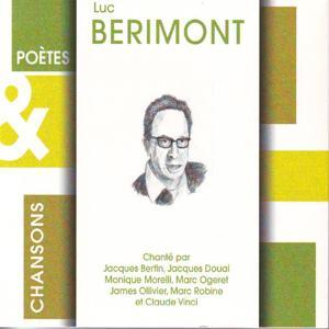 Poètes & chansons : Luc Bérimont