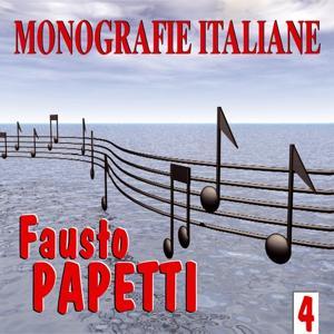 Monografie italiane: Fausto Papetti, Vol. 4