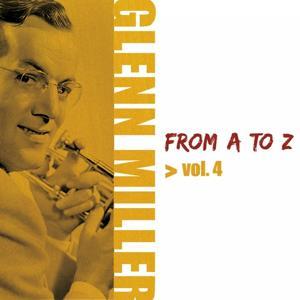 Glenn Miller from A to Z, Vol. 4
