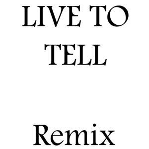Live to Tell (Remix Julian B.)