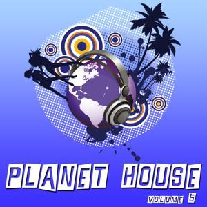 Planet House, Vol. 5