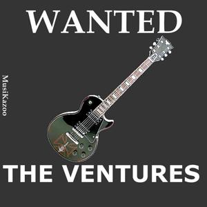 WANTED The Ventures