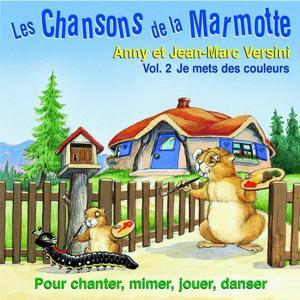 Les chansons de la marmotte, vol. 2 : Je mets des couleurs