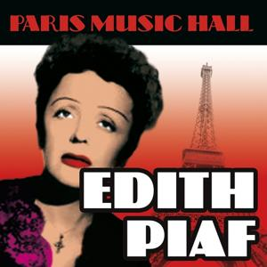 Paris Music Hall - Edith Piaf