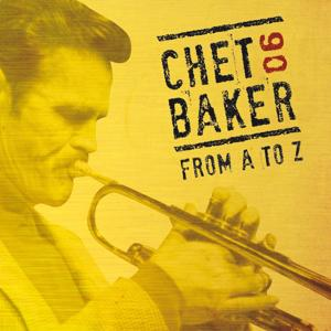 Chet Baker from A to Z, Vol. 6