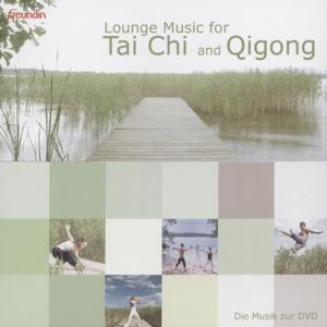 Lounge Music For Tai Chi And Qigong