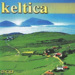 Keltica - Pure Celtic Music