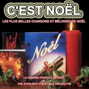 C'est Noël : Les plus belles chansons et mélodies de Noël