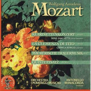 Wolfgang Amadeus Mozart: La clemenza di Tito KV 622, Klarinettenkonzert KV 621, Maurerische Trauermusik KV 477 & Quintettsatz KV 581b