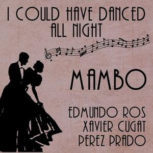 I Could Have Danced All Night (Mambo)