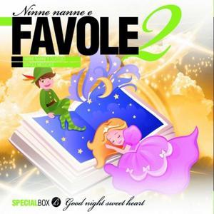 Ninne nanne e favole, Vol. 2 (Lullabies for Babies and Fairytales)