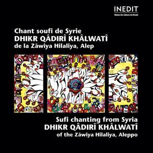 Chant soufi de syrie. dhikr qâdirî khâlwatî de la zâwiya hilaliya, alep.
