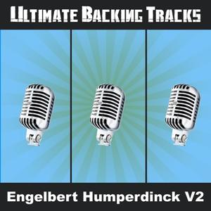 Ultimate Backing Tracks: Engelbert Humperdinck Vol. 2