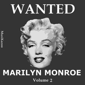 Wanted Marilyn Monroe (Vol. 2)