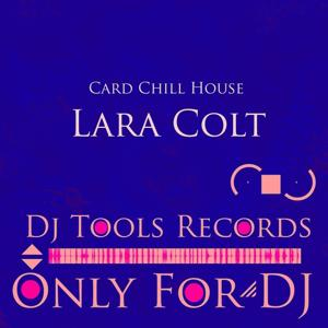 Card Chill House