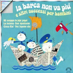 La barca non va più e altri successi per bambini