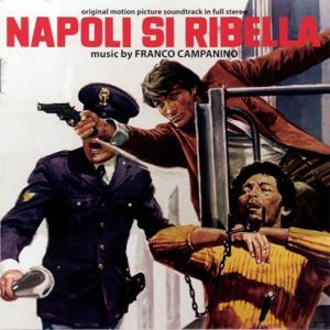 Napoli si ribella (Naples Rebels) (Original Motion Picture Soundtrack)