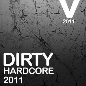 Dirty Hardcore 2011