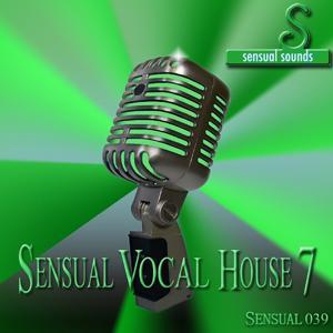 Sensual Vocal House 7