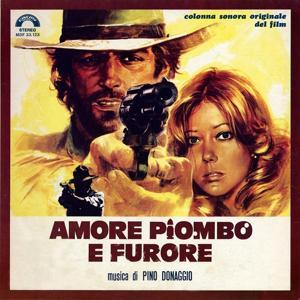 Amore piombo e furore (Lead Love and Rage) (Original Motion Picture Soundtrack)
