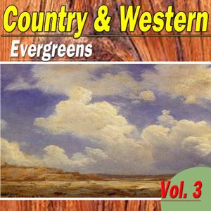 Country & Western Evergreens, Vol. 3