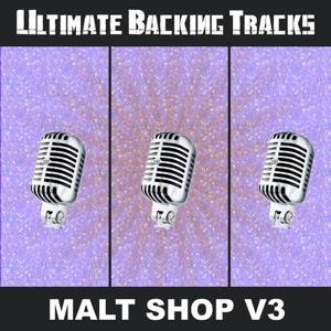 Ultimate Backing Tracks: Malt Shop, Vol. 3