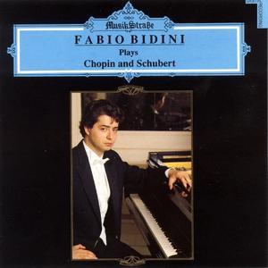 Fabio Bidini Plays Chopin and Schubert